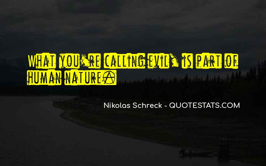 Quotes About Being Evil #14245