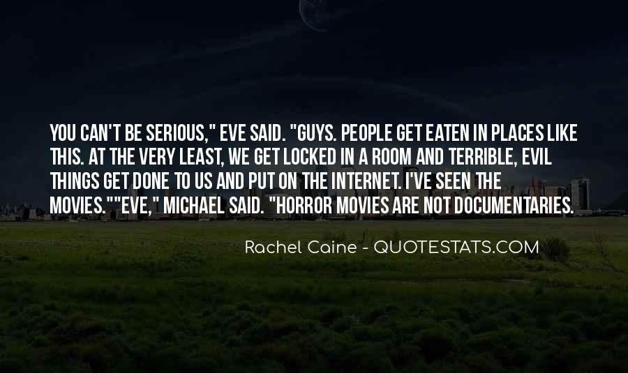 Quotes About Being Evil #15376