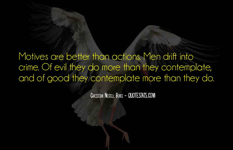 Quotes About Being Evil #17459