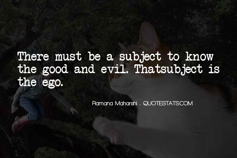 Quotes About Being Evil #17748