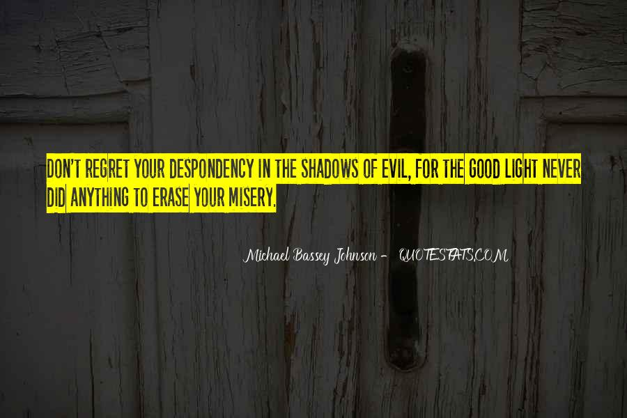 Quotes About Being Evil #17997
