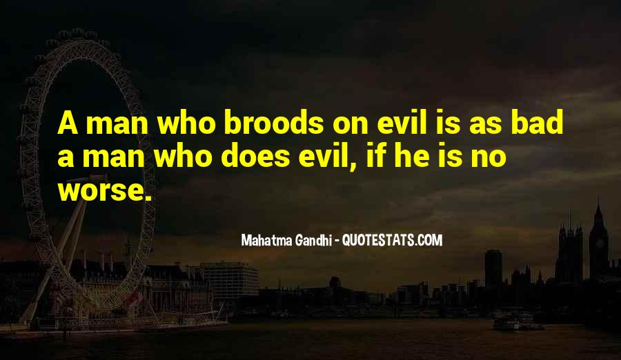 Quotes About Being Evil #21327