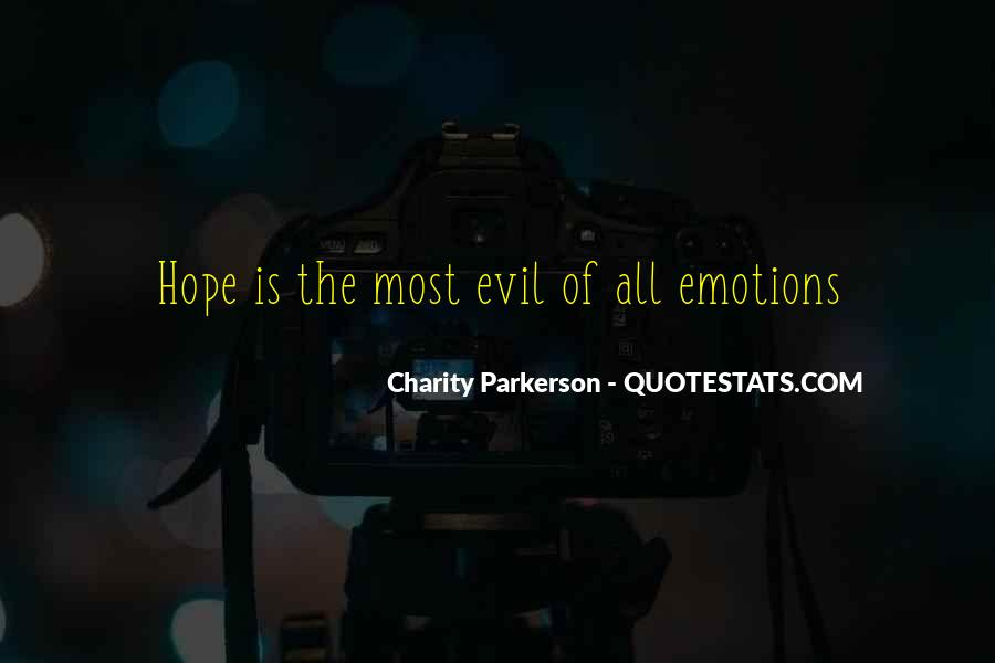Quotes About Being Evil #4665