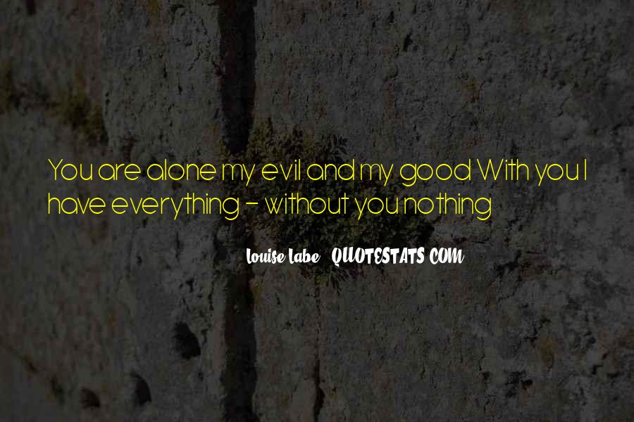 Quotes About Being Evil #5089