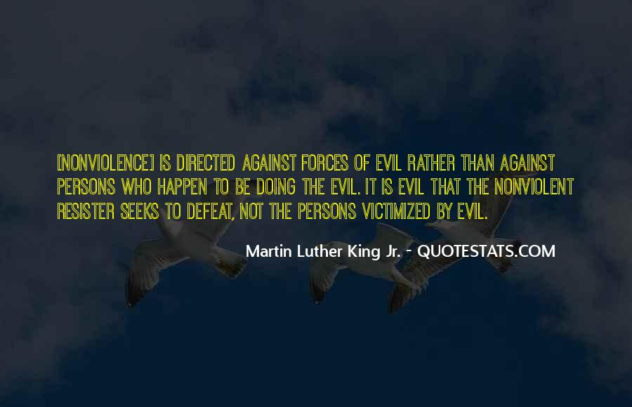 Quotes About Being Evil #5149