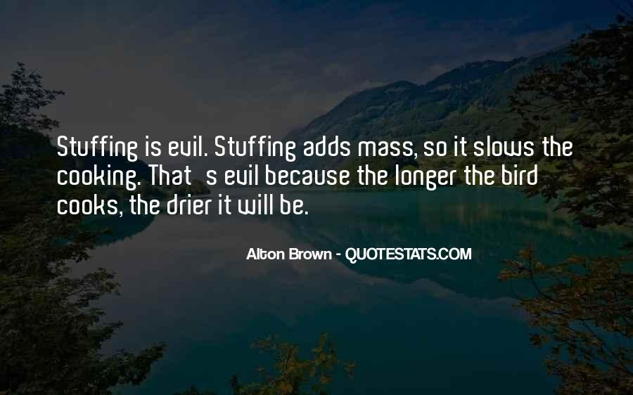 Quotes About Being Evil #6264