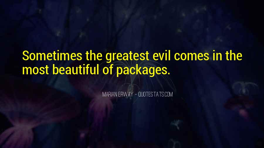 Quotes About Being Evil #6535