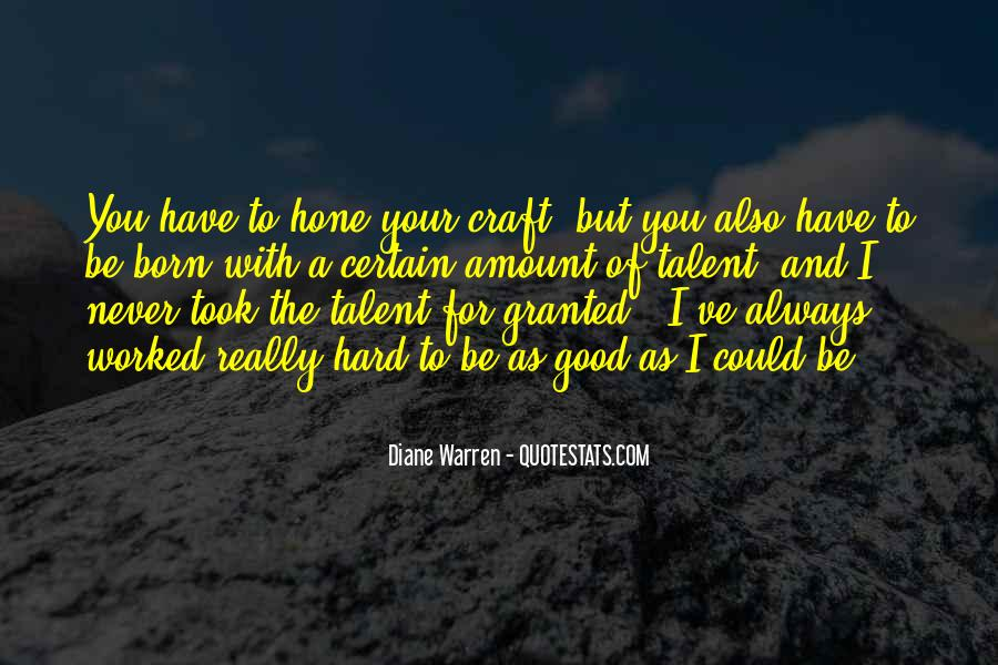 You've Worked Hard Quotes #1076797