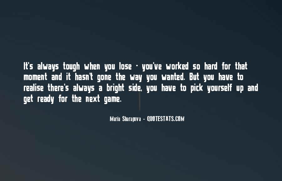 You've Worked Hard Quotes #1618194