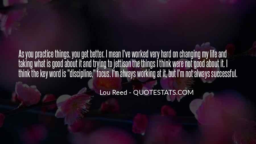 You've Worked Hard Quotes #1806352