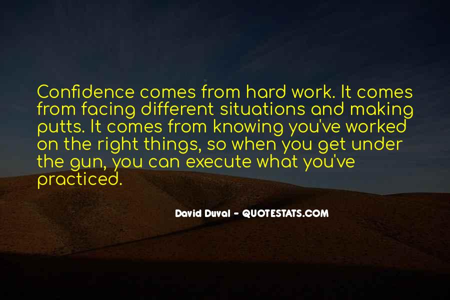 You've Worked Hard Quotes #1838837
