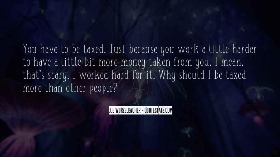 You've Worked Hard Quotes #508960
