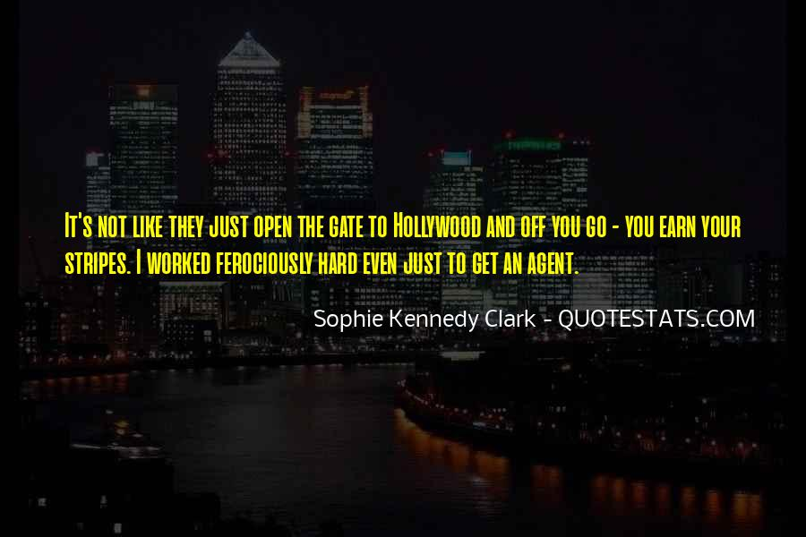 You've Worked Hard Quotes #540175