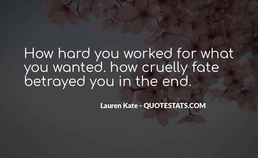 You've Worked Hard Quotes #659884