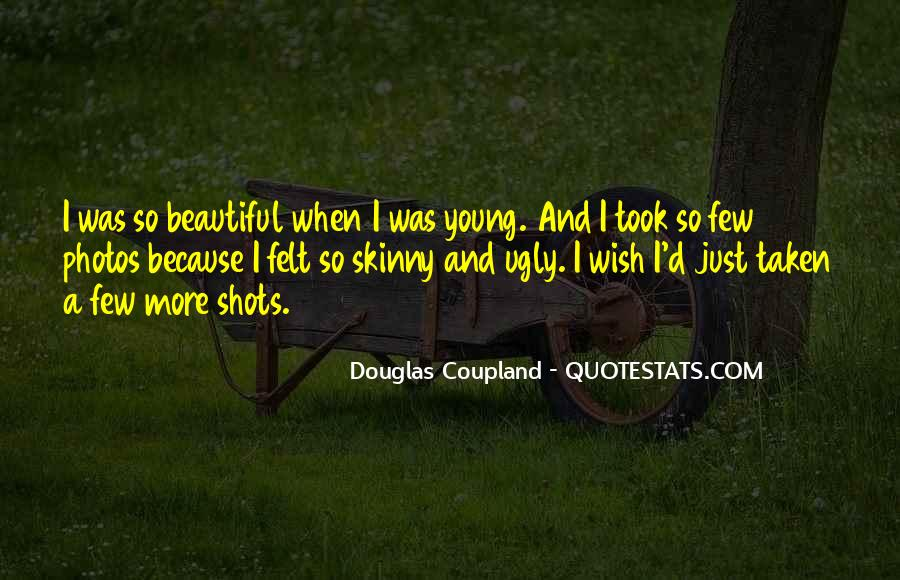 Young And Beautiful Quotes #226009