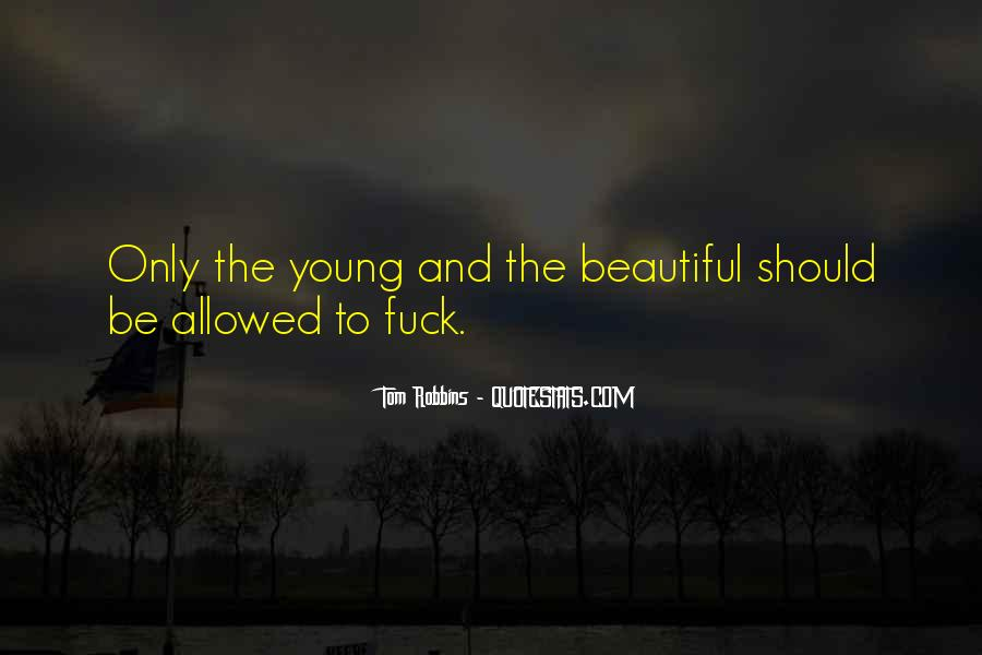 Young And Beautiful Quotes #660317