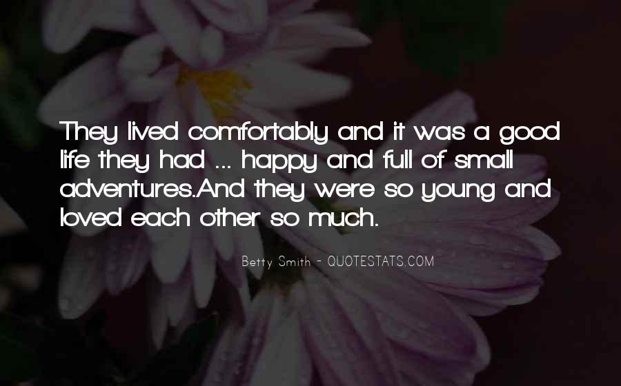 Young And Happy Quotes #1060636
