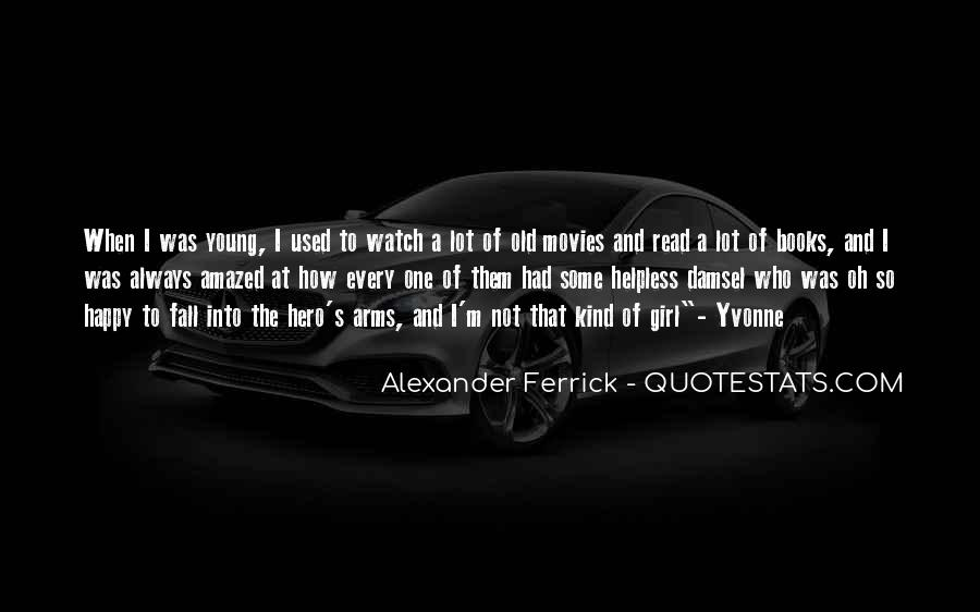 Young And Happy Quotes #1287760