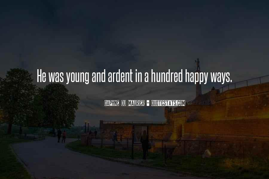 Young And Happy Quotes #1525866