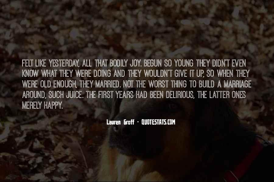 Young And Happy Quotes #152948