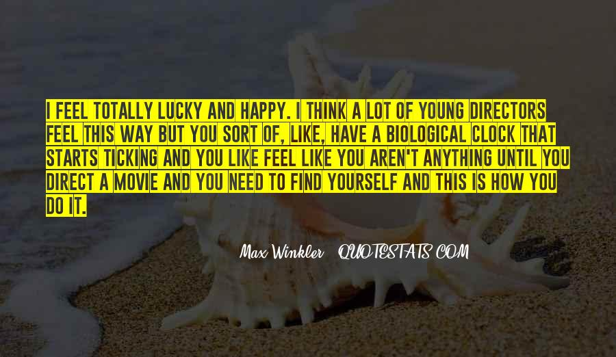 Young And Happy Quotes #1573299