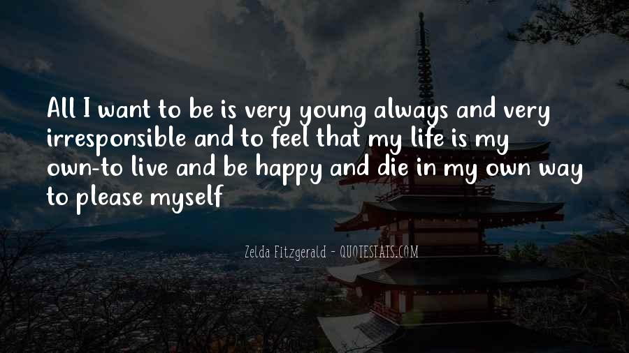 Young And Happy Quotes #170266