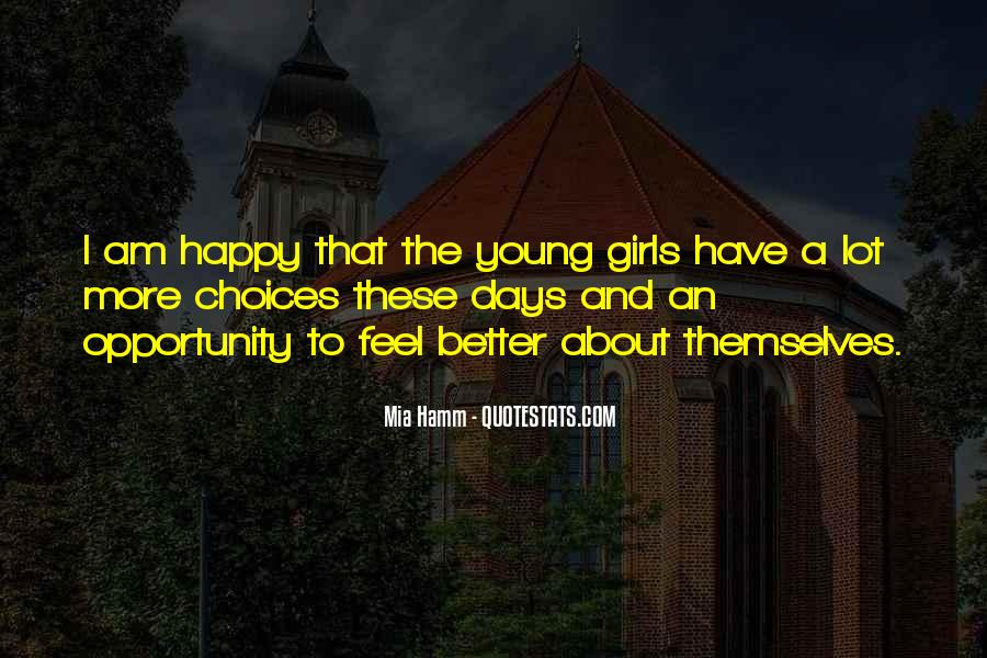 Young And Happy Quotes #246197
