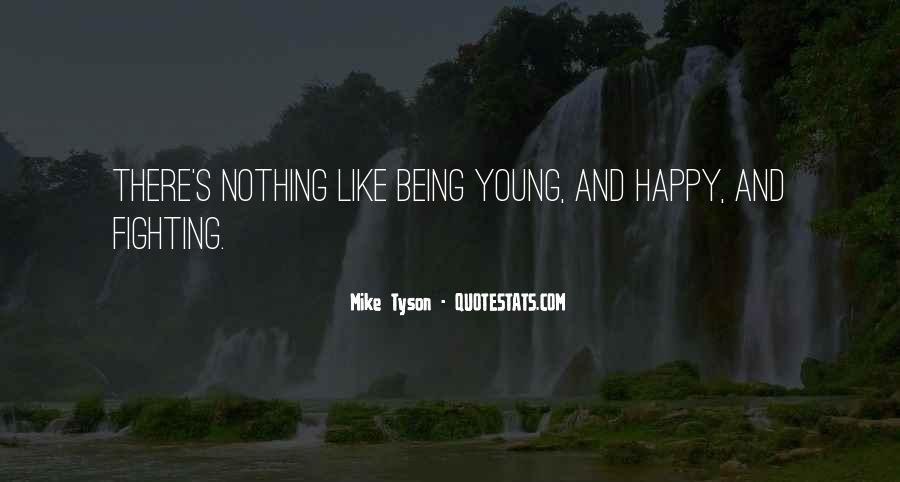Young And Happy Quotes #281504