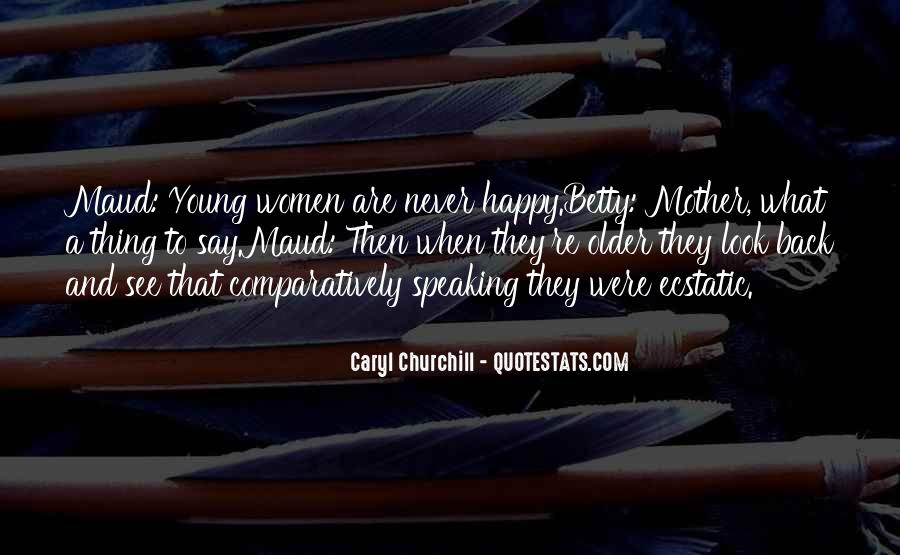 Young And Happy Quotes #859246