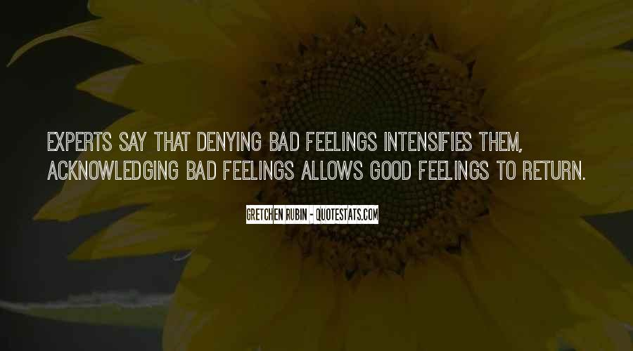 Quotes About Acknowledging Others Feelings #1100686