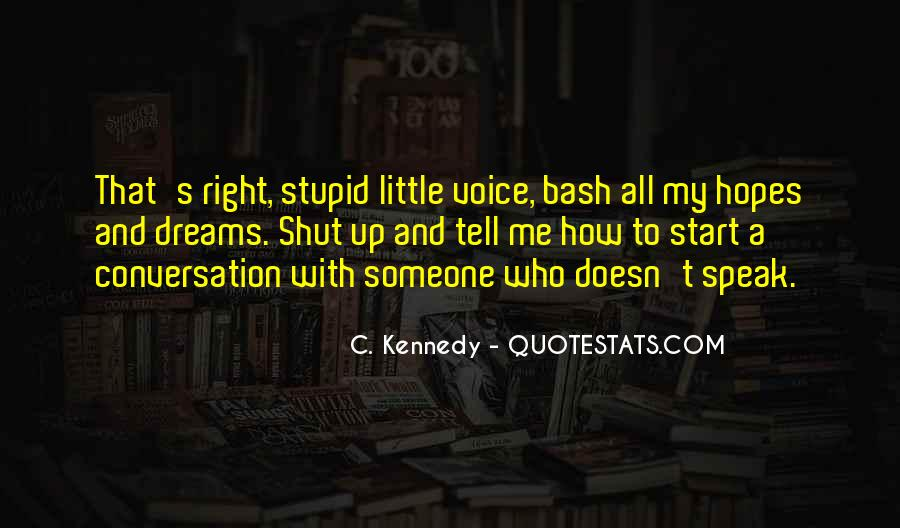 Top 34 Young But Not Stupid Quotes Famous Quotes Sayings About