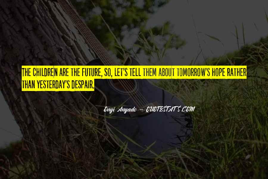 Quotes About Youth Leadership #1582998
