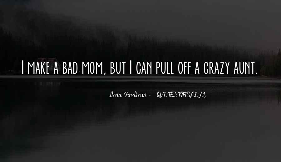 Top 48 Your A Bad Mom Quotes: Famous Quotes & Sayings About ...