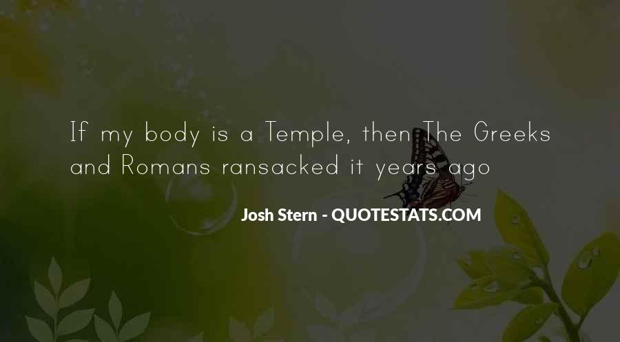 Your Body's A Temple Quotes #1066007