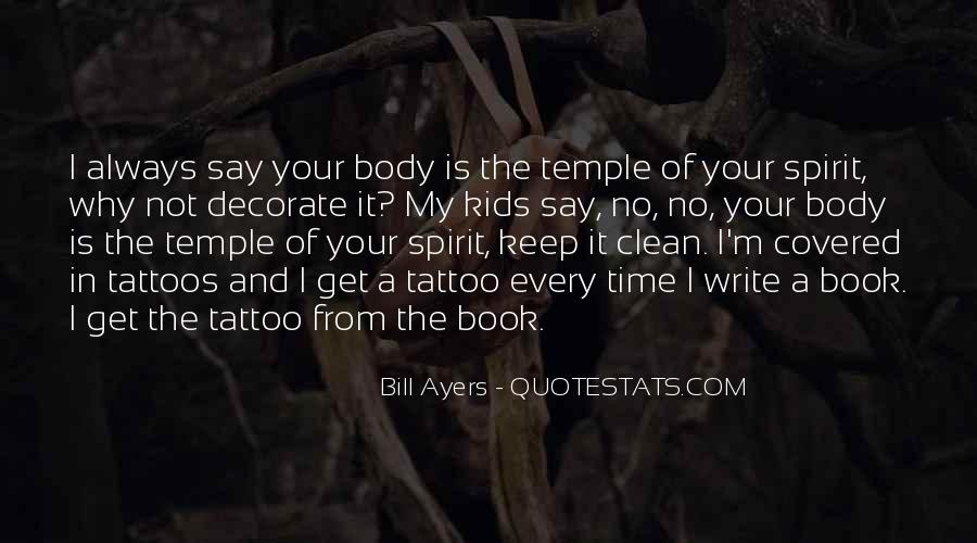 Your Body's A Temple Quotes #1819745