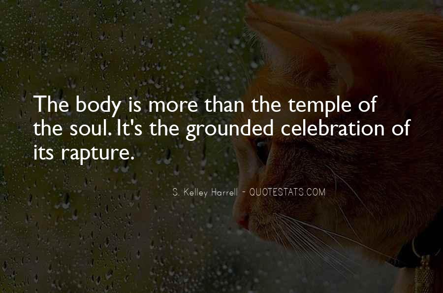 Your Body's A Temple Quotes #869307