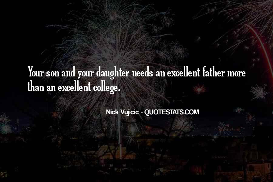 Your Daughter Needs You Quotes #1217233