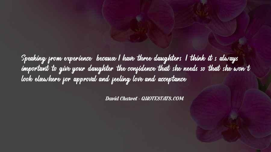 Your Daughter Needs You Quotes #173307