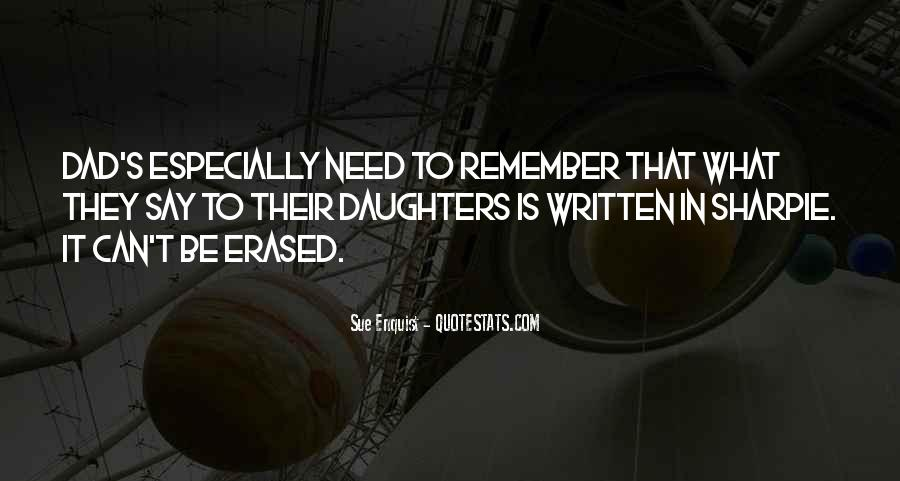 Your Daughter Needs You Quotes #73287