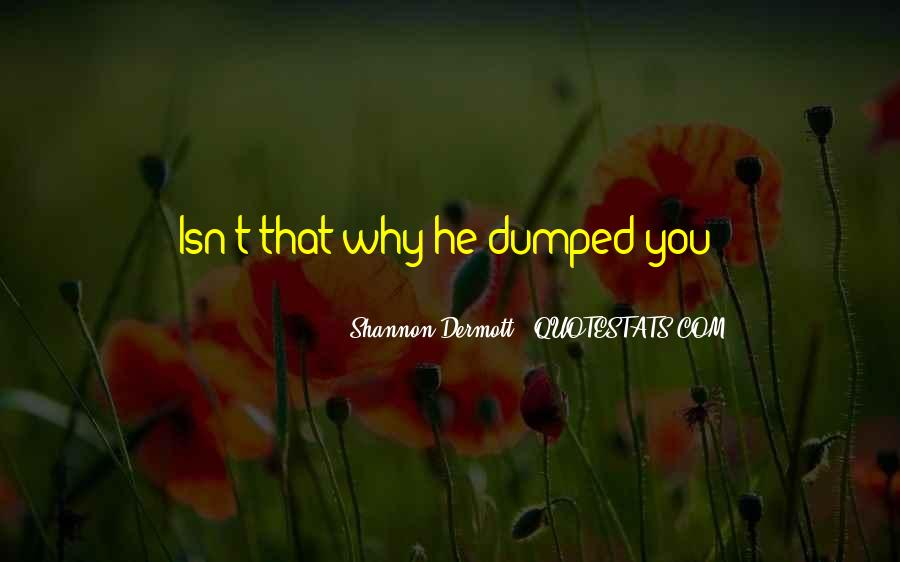 Your Dumped Quotes #121337