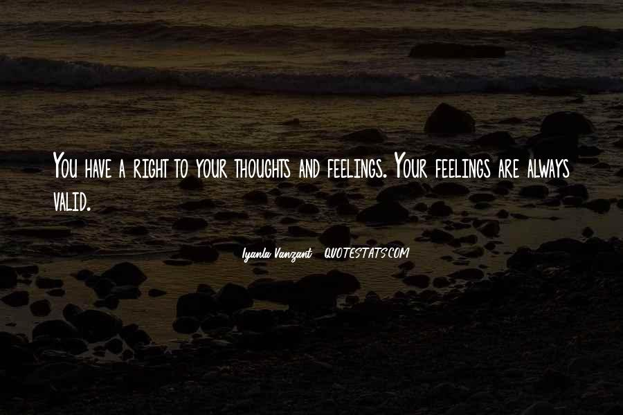 Your Feelings Are Valid Quotes #1830529