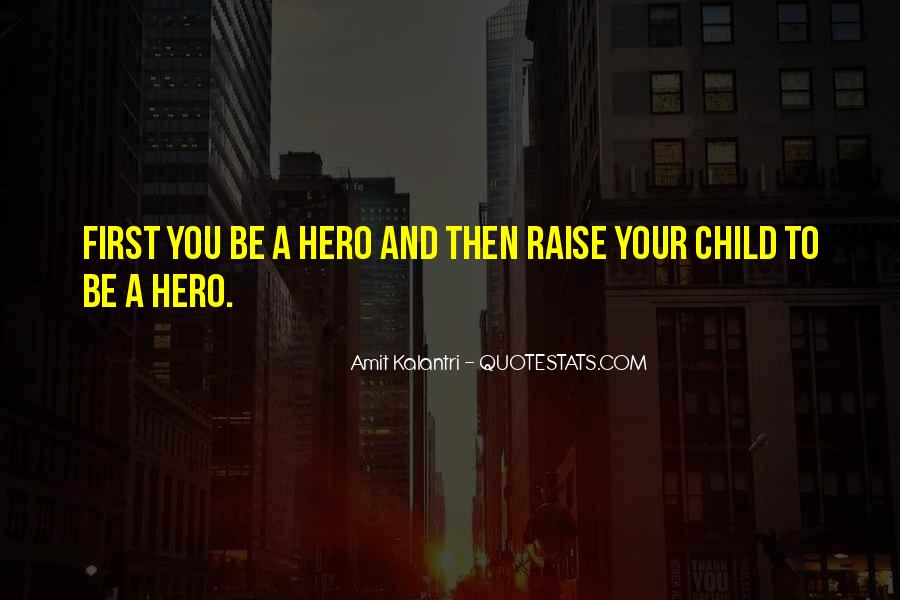 Your First Child Quotes #1068343