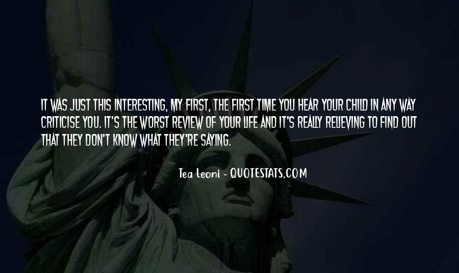 Your First Child Quotes #1490696