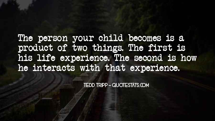 Your First Child Quotes #162648