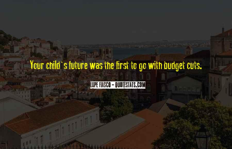 Your First Child Quotes #1725979