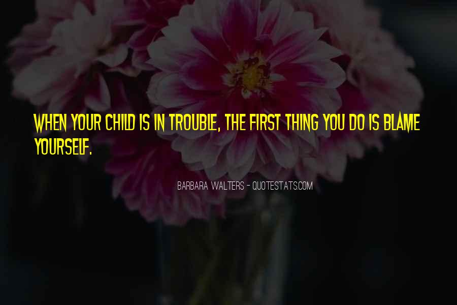 Your First Child Quotes #198571