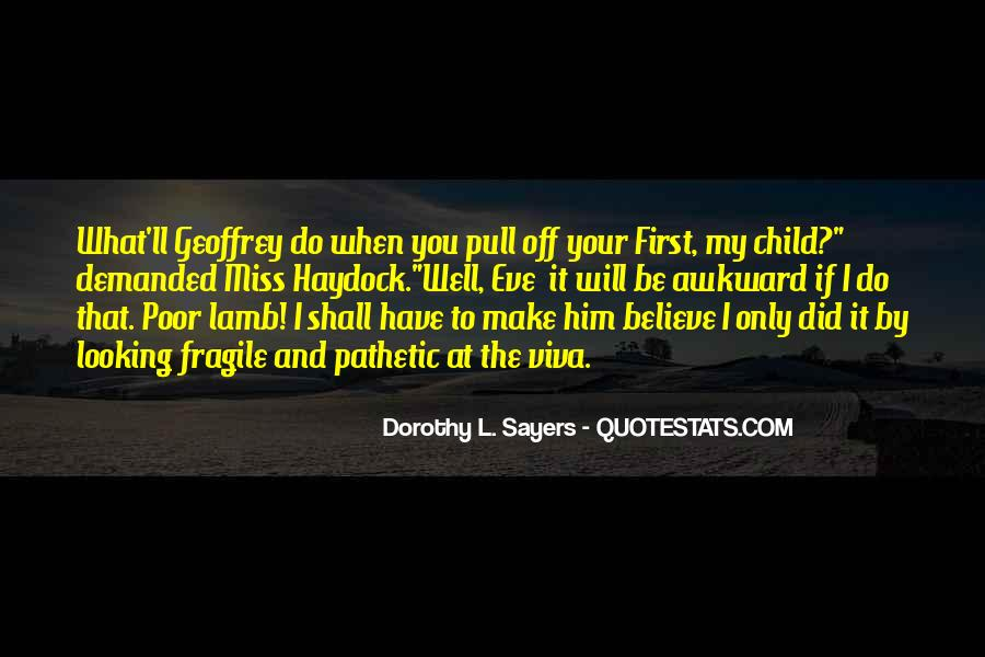 Your First Child Quotes #228045