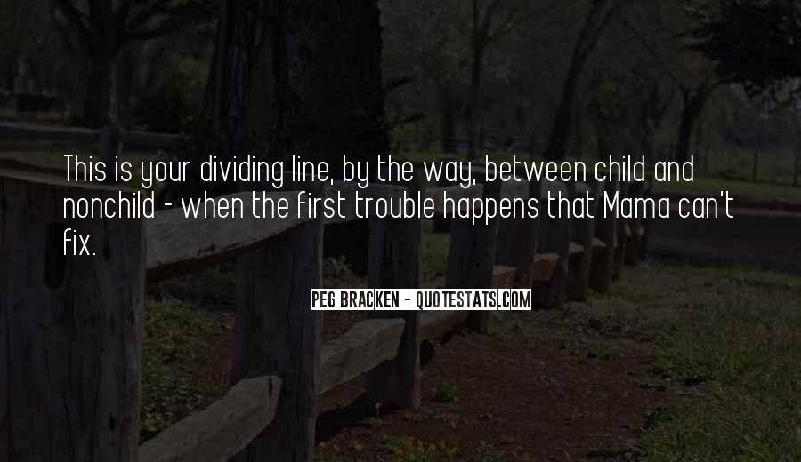 Your First Child Quotes #316178