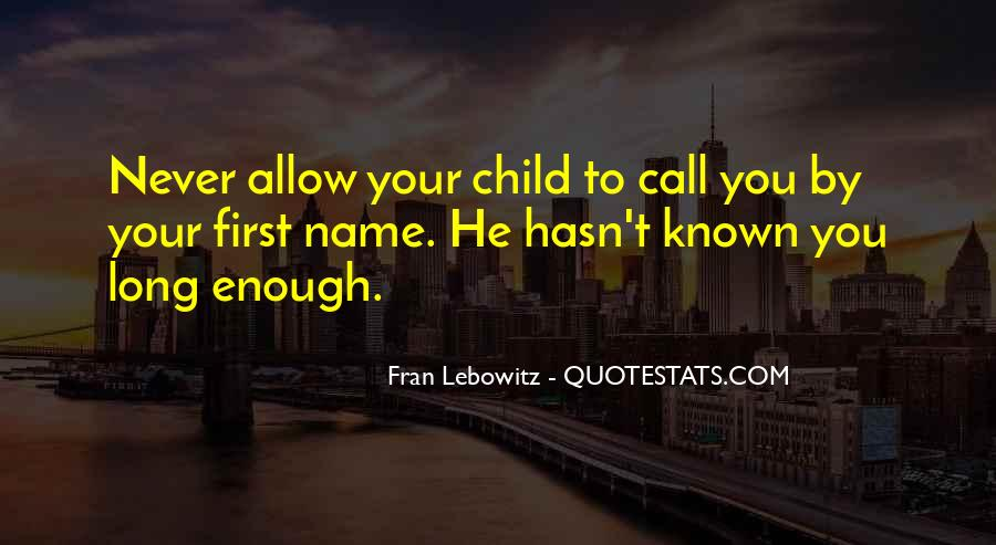 Your First Child Quotes #549477