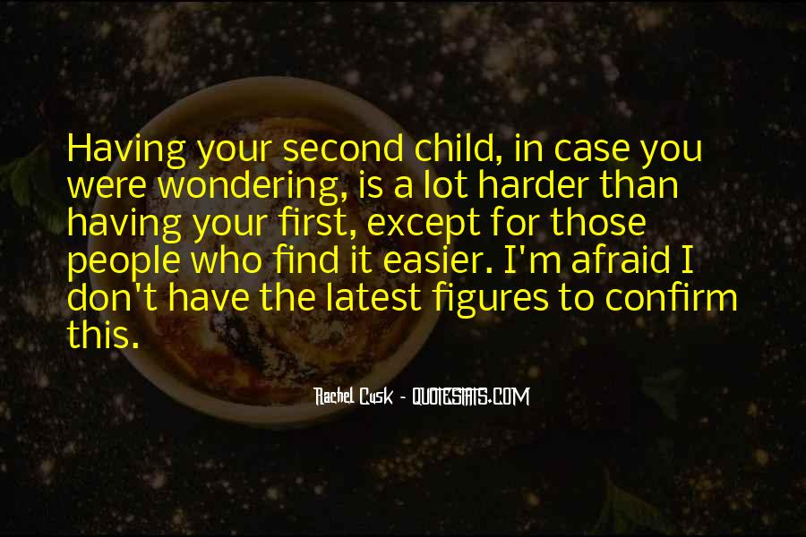 Your First Child Quotes #897081